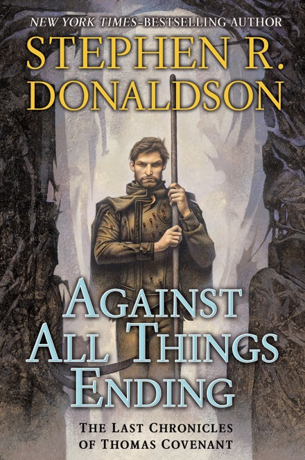 stephen donaldson against all things ending